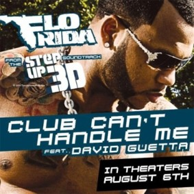 Flo_Rida_featuring_David_Guetta_-_Club_Can't_Handle_Me